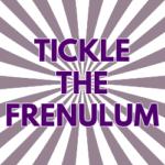 """Masturbation: """"Tickle the Frenulum"""""""